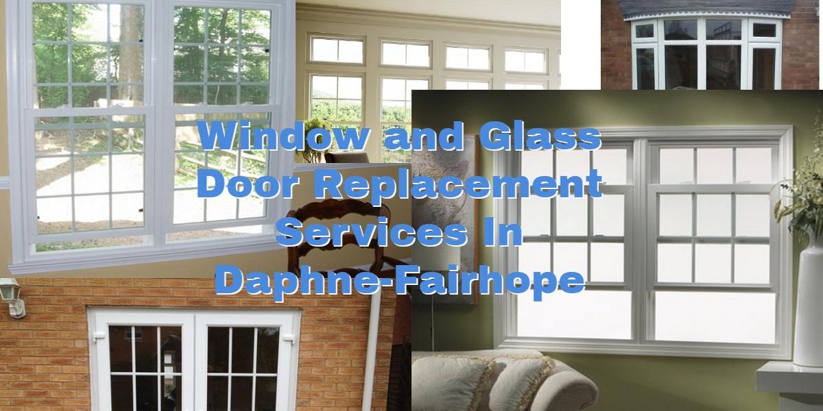Daphne-Fairhope Window Repair