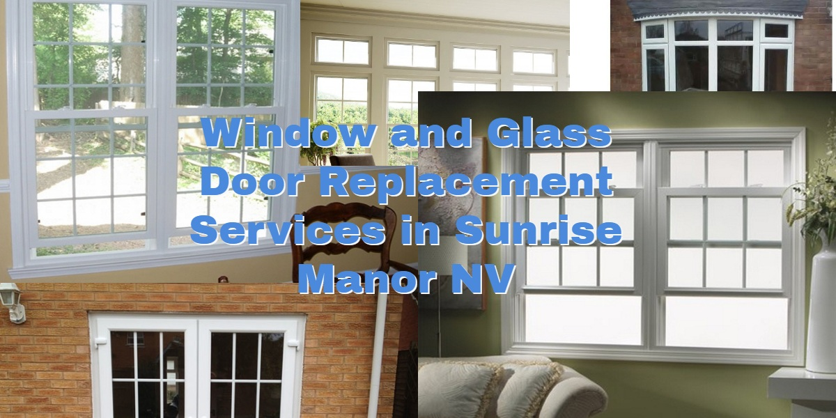 Sunrise Manor Window Replacement