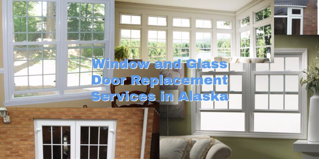 alaska window replacement and glass repair companies