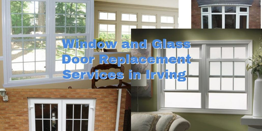 window replacement irving Texas